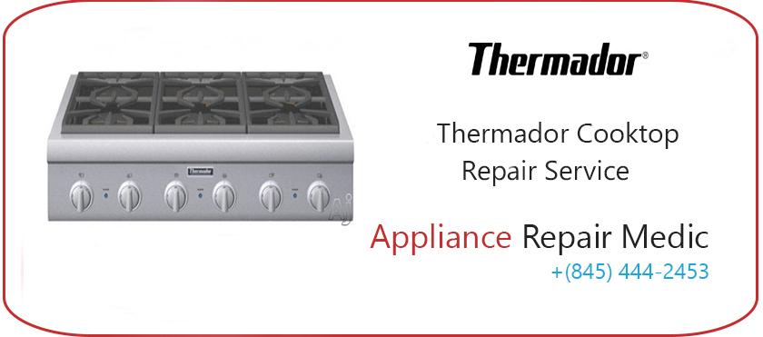 Thermador Cooktop Repair