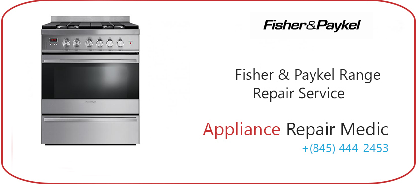 Fisher & Paykel Range Repair