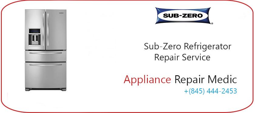 Sub zero refrigerator repair Appliance Repair Medic